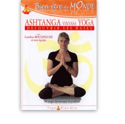 Les bases de L'Ashtanga Yoga – Caroline BOULINGUEZ